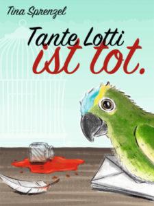 Tante Lotti ist tot